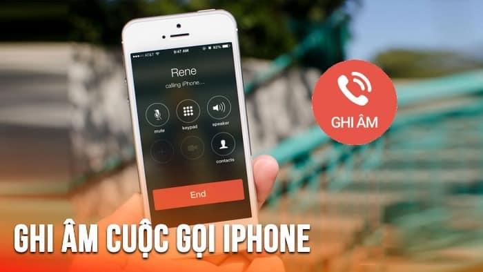 hướng dẫn ghi âm cuộc gọi trên Iphone