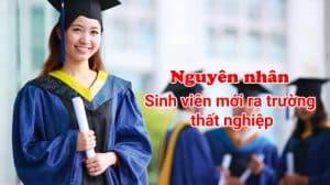 nguyên nhân thất nghiệp của sinh viên mới ra trường