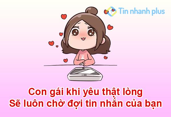 con gái khi yêu thật lòng sẽ luôn chờ đợi tin nhắn của bạn