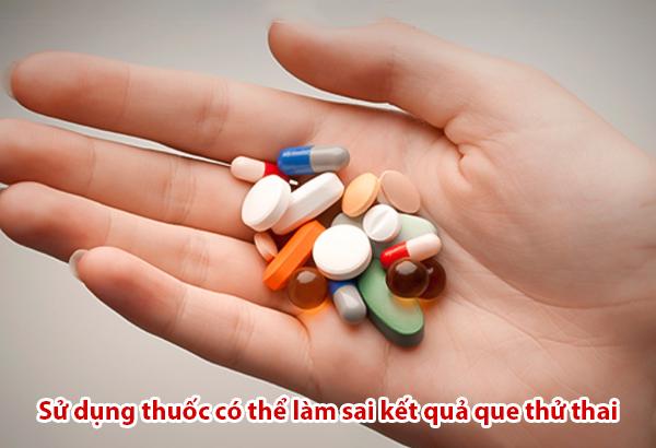 sử dụng thuốc có thể làm sai lệch kết quả của que thử thai