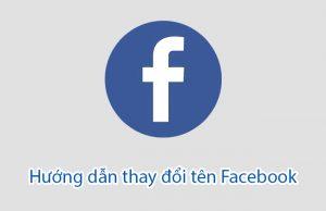 Hướng dẫn đổi tên Facebook không cần đợi 60 ngày