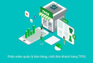 phần mềm chốt đơn khách hàng online tpos