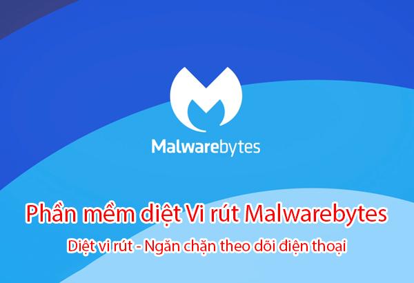 phần mềm diệt vi rút malwarebytes