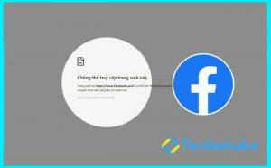 khắc phục lỗi chrome không vào được Facebook