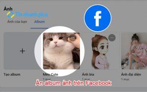ẩn album ảnh trên facebook