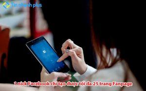 1 Facebook tạo được bao nhiêu Fanpage