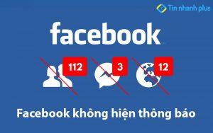 facebook không hiện thông báo