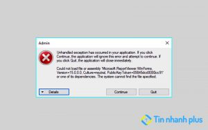 lỗi unhandled exception has occurred in your application