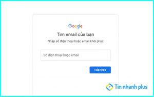 cách tìm gmail bằng số điện thoại mới nhất