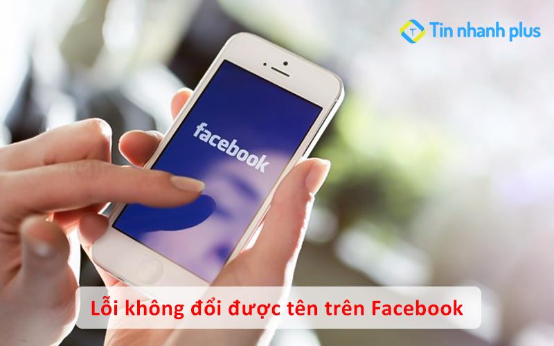 Lỗi đổi tên Facebook đã xảy ra lỗi. Chúng tôi đang cố gắng sửa lỗi sớm nhất có thể